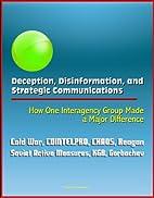 Deception, Disinformation, and Strategic…