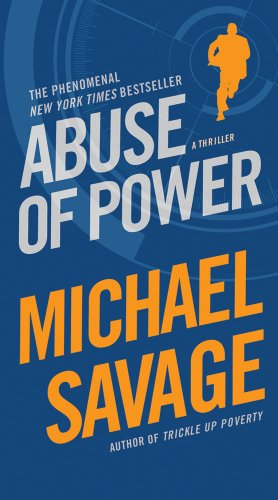 Cover of Abuse of Power by Michael Savage