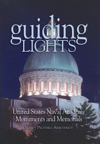 guiding-lights-monuments-and-memorials-at-the-us-naval-academy