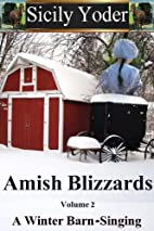 Amish Blizzards: Volume Two: A Winter…