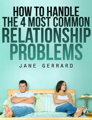 how-to-handle-the-4-most-common-relationship-problems