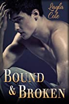 Bound and Broken (Reluctant First Time Gay…