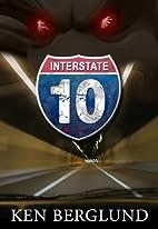 Interstate 10 (A Tale of Horror) by Ken…