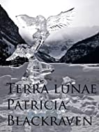 Terra Lunae (The World Of A Thousand…