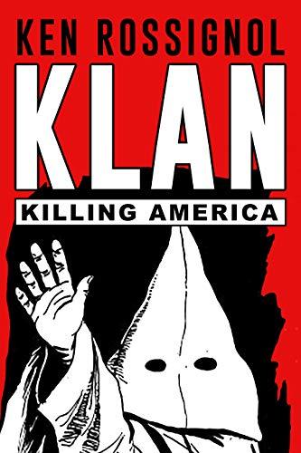 klan-killing-america-the-original-stories-of-the-ku-klux-klan