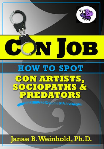 how-to-spot-con-artists-sociopaths-predators-con-job-series-2