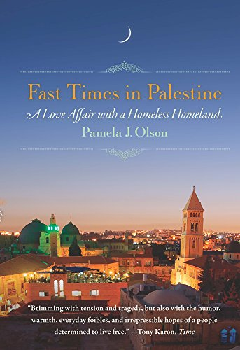 fast-times-in-palestine-a-love-affair-with-a-homeless-homeland