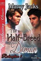 The Half-Breed Demon [Redemption 1] (Siren…
