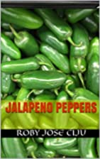 Jalapeno Peppers by Roby Jose Ciju