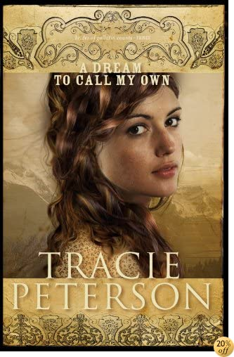 TA Dream to Call My Own (Brides of Gallatin County Book #3)