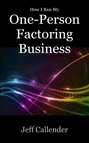 how-i-run-my-one-person-factoring-business