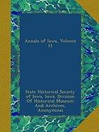 Annals of Iowa, Volume 1 by Iowa State…