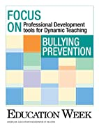 Bullying Prevention: Professional…