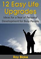 12 Easy Life Upgrades: Ideas for a Year of…