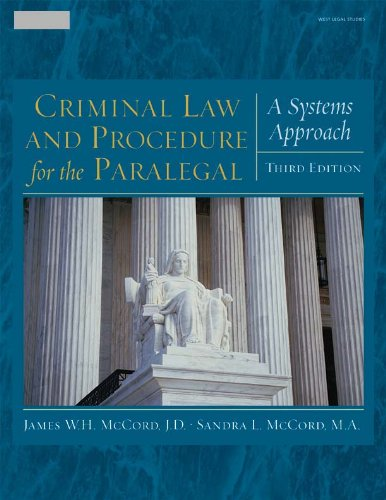 criminal-law-and-procedure-for-the-paralegal-a-systems-approach