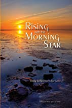 Rising with the Morning Star by Betty Lynn…