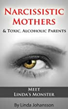Narcissistic Mothers: Yes - Monsters Do…