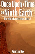 Once Upon A Time On Ninth Earth (The Ninth…