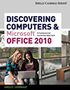Discovering Computers and Microsoft Office…