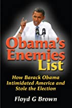 Obama's Enemies List: How Barack Obama…