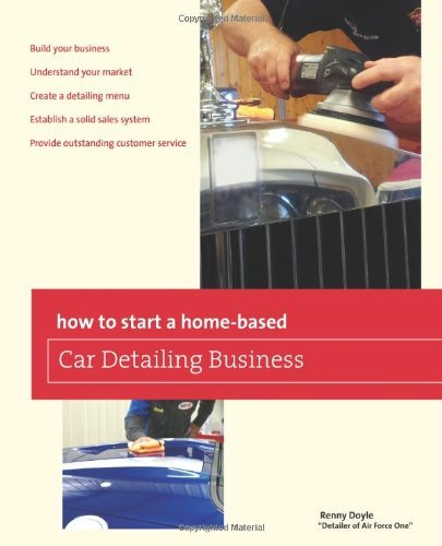 how-to-start-a-home-based-car-detailing-business-home-based-business-series