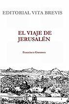 El viaje de Jerusalén by Francisco Guerrero