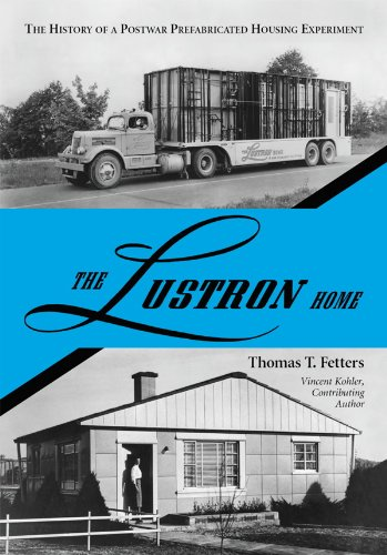 the-lustron-home-the-history-of-a-postwar-prefabricated-housing-experiment