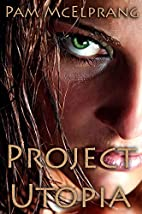 Project Utopia: A New World Order [Dystopian…