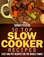 50 Top Slow Cooker Recipes - Easy One Pot…