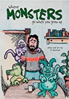 Where Monsters Go When You Grow Up by Greg…