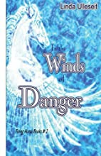 In the Winds of Danger (Flying Horse Books)…