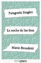 La noche de los feos (ebooks Patagonia…
