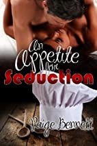 An Appetite For Seduction by Paige Bennett