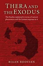 Thera and the Exodus: The Exodus Explained…