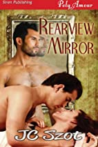 Rearview Mirror (Siren Publishing PolyAmour)…