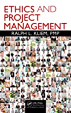 Ethics and Project Management by Ralph L.…