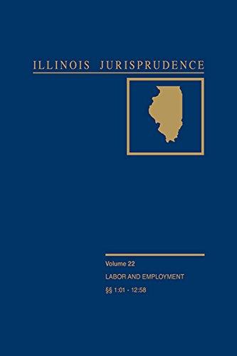 illinois-jurisprudence-volume-22-labor-and-employment-law
