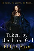 Taken by the Lion God (Taken by the Lion…