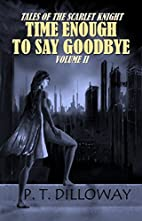 Time Enough to Say Goodbye (Tales of the…