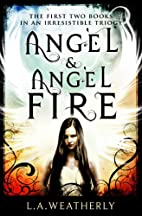 Angel and Angel Fire - two book set (The…