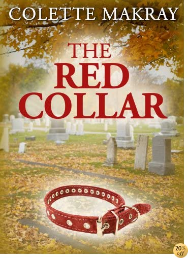 TThe Red Collar ( A Dog Story)