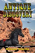 Antique Discovery by Eileen Harris Harris