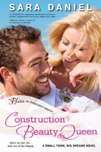 construction-beauty-queen-a-small-town-big-dreams-novel