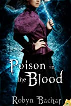 Poison in the Blood (Bad Witch: The Emily…