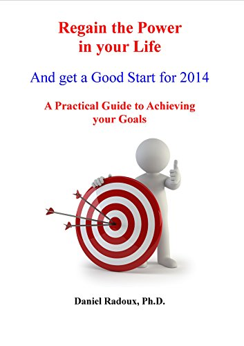 regain-the-power-in-your-life-how-to-get-a-good-strat-for-2014-a-practical-guide-to-achieve-your-goals-practical-guides