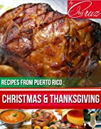 Thanksgiving and Christmas (Recipes from…