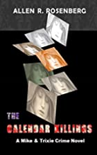 THE CALENDAR KILLINGS (book in Mike & Trixie…