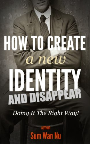 how-to-create-a-new-identity-disappear-the-right-way