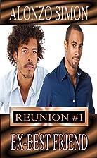 Ex Best Friend (Reunion, Book One) by Alonzo…