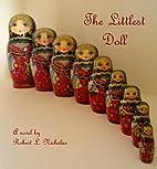 The Littlest Doll by Robert Nicholas